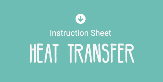 Download Heat Transfer Instruction Sheet