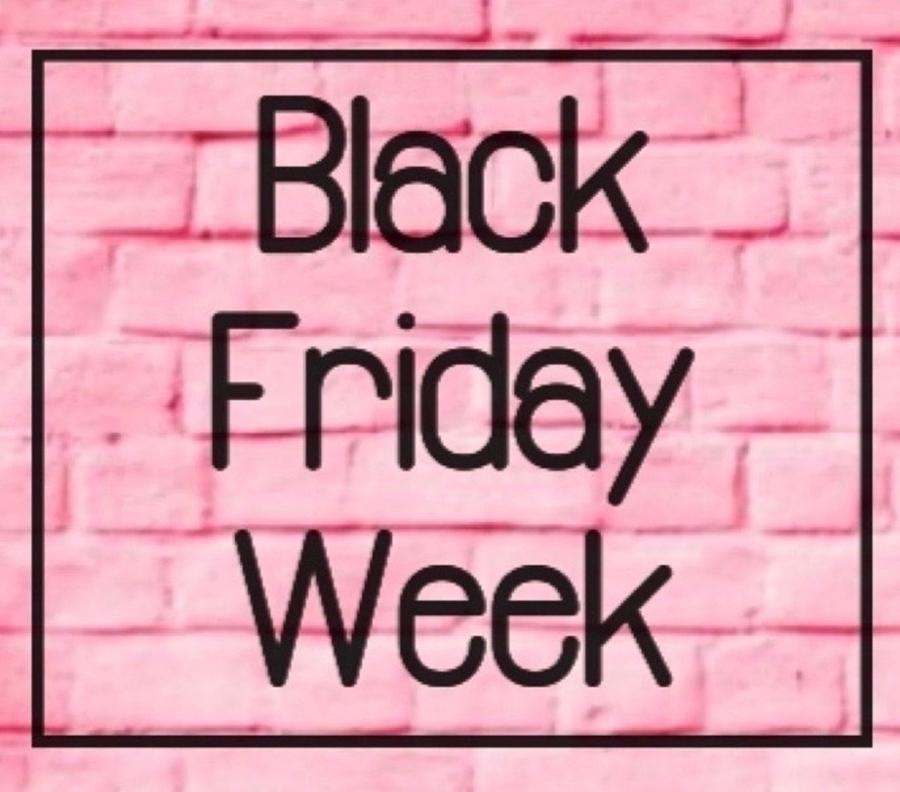It's Black Friday Week! 💰🎁🎉