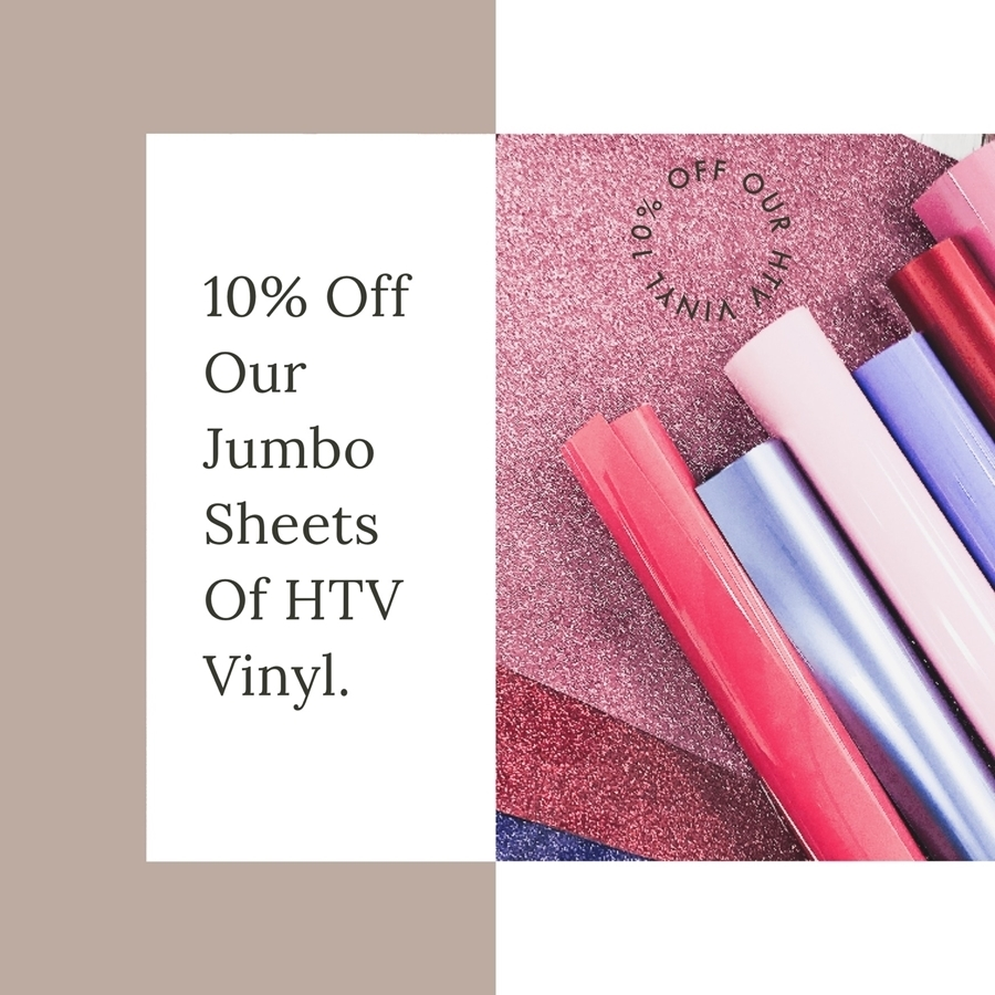 Wow! 10% off our whole HTV range!